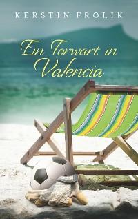 Cover Ein Torwart in Valencia