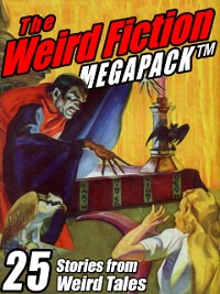 Cover Weird Fiction MEGAPACK (R)