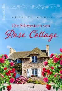 Cover Die Schwestern von Rose Cottage