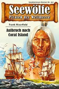 Cover Seewölfe - Piraten der Weltmeere 357