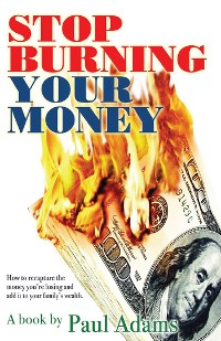 Cover Stop Burning Your Money
