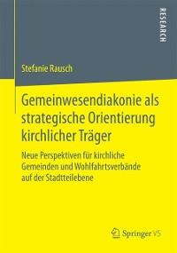 Cover Gemeinwesendiakonie als strategische Orientierung kirchlicher Träger