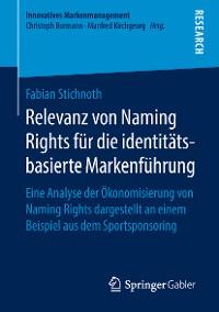Cover Relevanz von Naming Rights für die identitätsbasierte Markenführung