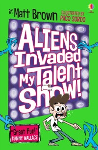 Cover Aliens Invaded My Talent Show!