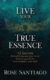 Cover Live Your True Essence