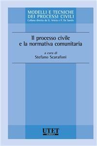Cover Il processo civile e la normativa comunitaria