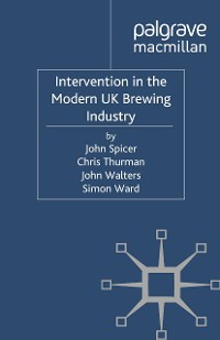 Cover Intervention in the Modern UK Brewing Industry
