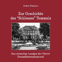 "Cover Zur Geschichte des ""Schlosses"" Temmels"