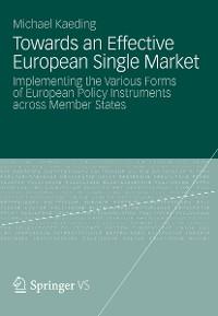 Cover Towards an Effective European Single Market