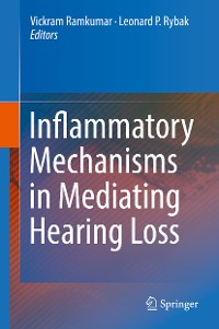 Cover Inflammatory Mechanisms in Mediating Hearing Loss