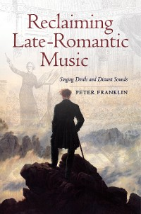Cover Reclaiming Late-Romantic Music