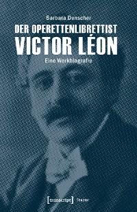 Cover Der Operettenlibrettist Victor Léon