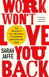 Cover Work Won't Love You Back