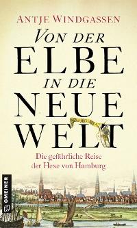 Cover Von der Elbe in die Neue Welt