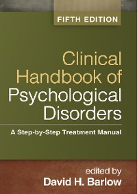 Cover Clinical Handbook of Psychological Disorders, Fifth Edition