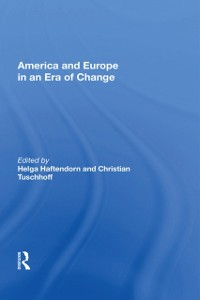 Cover America And Europe In An Era Of Change