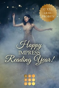 Cover Happy Impress Reading Year 2020! 12 düster-romantische XXL-Leseproben