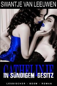 Cover Cathelinje - In sündigem Besitz