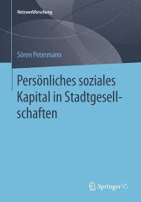Cover Persönliches soziales Kapital in Stadtgesellschaften