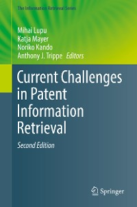 Cover Current Challenges in Patent Information Retrieval