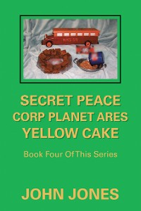 Cover Secret Peace Corp Planet Ares Yellow Cake