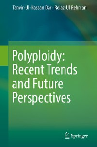 Cover Polyploidy: Recent Trends and Future Perspectives