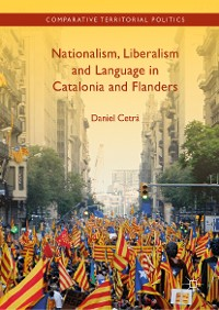 Cover Nationalism, Liberalism and Language in Catalonia and Flanders