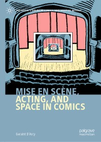 Cover Mise en scène, Acting, and Space in Comics