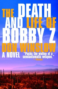 Cover Death and Life of Bobby Z