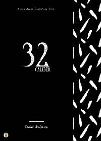 Cover 32 Caliber