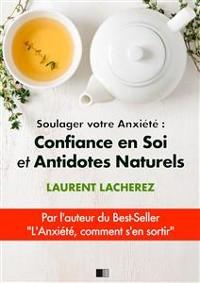 Cover Soulager votre Anxiété : Confiance en Soi et Antidotes Naturels