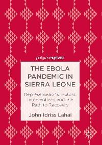 Cover The Ebola Pandemic in Sierra Leone