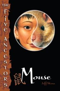 Cover Five Ancestors Book 6: Mouse
