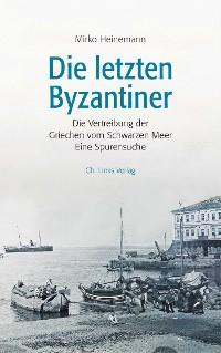 Cover Die letzten Byzantiner