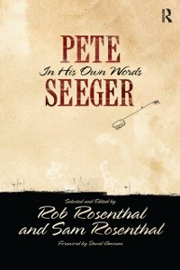 Cover Pete Seeger in His Own Words