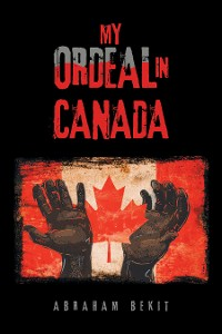 Cover My Ordeal in Canada