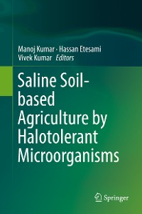 Cover Saline Soil-based Agriculture by Halotolerant Microorganisms