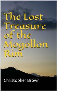 Cover The Lost Treasure of the Mogollon Rim
