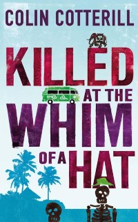 Cover Killed at the Whim of a Hat