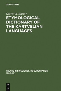 Cover Etymological Dictionary of the Kartvelian Languages