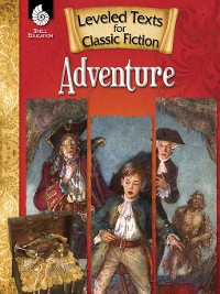 Cover Leveled Texts for Classic Fiction: Adventure