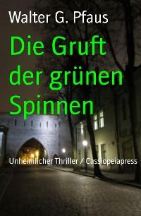 Cover Die Gruft der grünen Spinnen