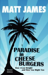 Cover Paradise in Cheeseburgers