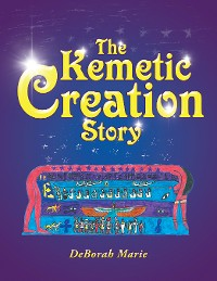 Cover The Kemetic Creation Story
