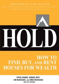 Cover HOLD: How to Find, Buy, and Rent Houses for Wealth
