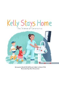 Cover Kelly Stays Home Jr; The Science of Coronavirus