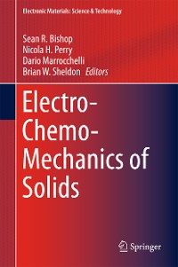 Cover Electro-Chemo-Mechanics of Solids