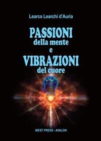 Cover Passioni della mente e vibrazioni del cuore