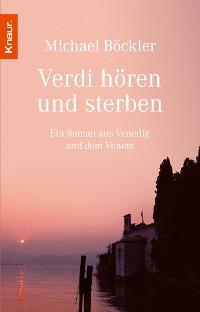 Cover Verdi hören und sterben
