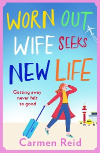Cover Worn Out Wife Seeks New Life